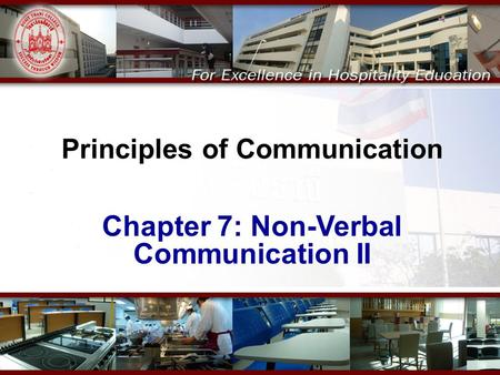 Principles of Communication Chapter 7: Non-Verbal Communication II.