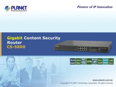 Gigabit Content Security Router CS-5800. 2 / 34 Presentation Outline  Product Overview  Product Feature  Product Application  Product Comparison 
