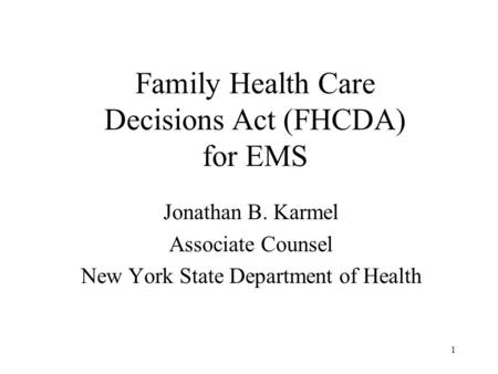 Family Health Care Decisions Act (FHCDA) for EMS