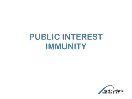 PUBLIC INTEREST IMMUNITY. PII and Privilege Whilst PII, like privilege, is relied upon to object to disclosing relevant evidence, PII is not a form of.
