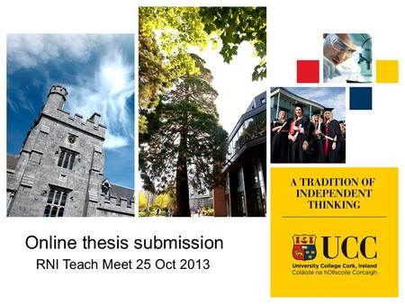 Online thesis submission RNI Teach Meet 25 Oct 2013.
