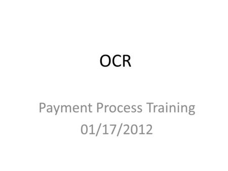 OCR Payment Process Training 01/17/2012. Article 9 – Compensation and Payment General Conditions – Article 9 – 9.1 Preconstruction Stage Compensation.