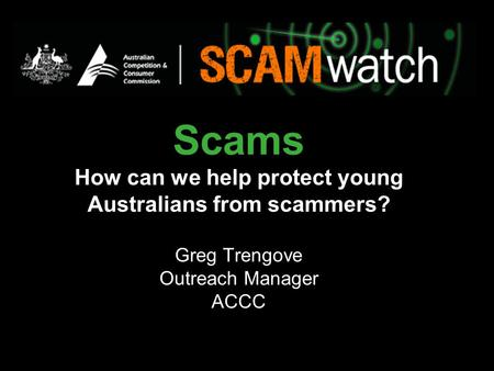 Scams How can we help protect young Australians from scammers