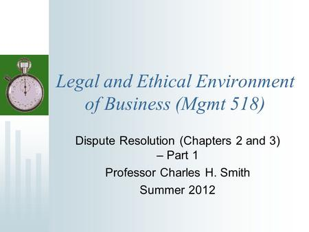 The legal and ethical environment of