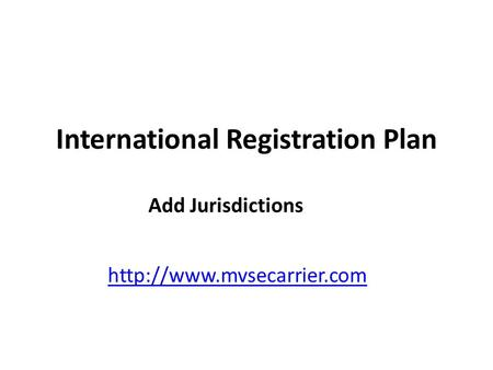 International Registration Plan Add Jurisdictions