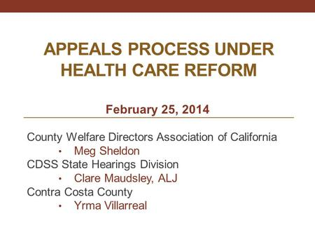 APPEALS PROCESS UNDER HEALTH CARE REFORM