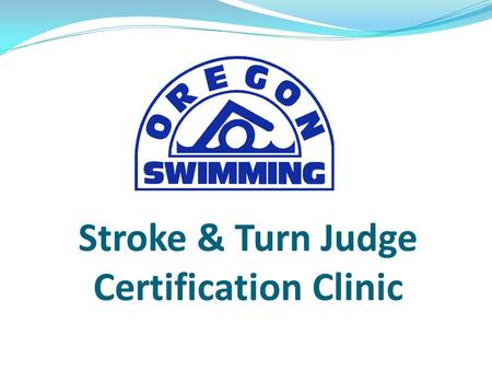 Stroke & Turn Judge Certification Clinic