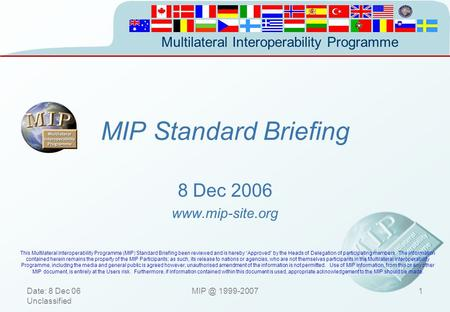 MIP Standard Briefing 8 December Dec 2006