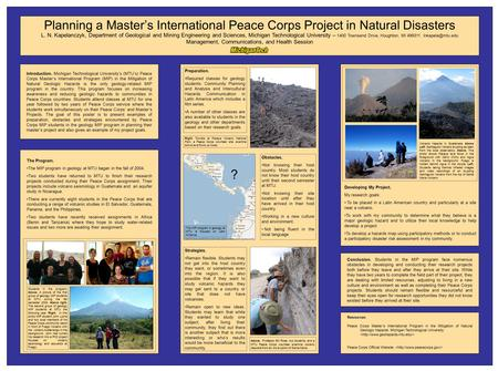 Planning a Master's International Peace Corps Project in Natural Disasters Introduction. Michigan Technological University's (MTU's) Peace Corps Master's.