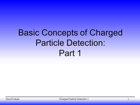 Basic Concepts of Charged
