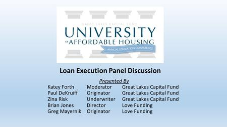 Loan Execution Panel Discussion