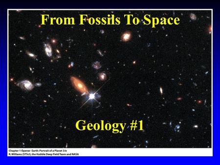 From Fossils To Space Geology #1. What Do We Know?
