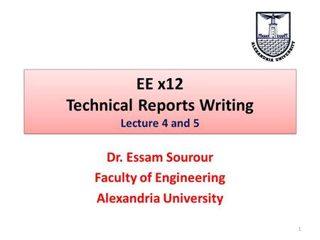 EE x12 Technical Reports Writing Lecture 4 and 5