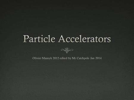 Particle Accelerators