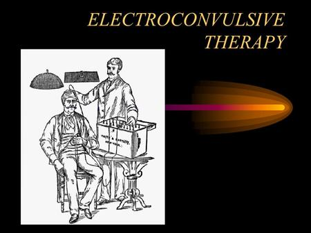 ELECTROCONVULSIVE THERAPY Jon Lehrmann MD Assistant Professor of Psychiatry Medical College of WI VAMC Milwaukee, WI.