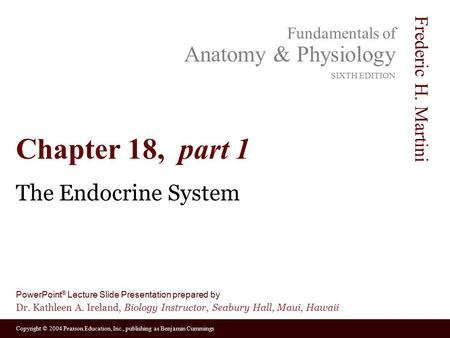 Chapter 18, part 1 The Endocrine System.