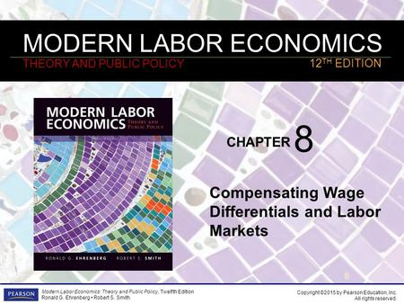8 Compensating Wage Differentials and Labor Markets.