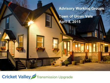Advisory Working Groups Town of Union Vale April 8, 2015.