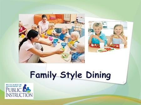Family Style Dining. What to expect from our time together!