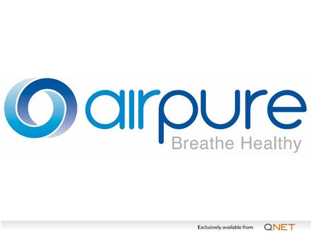 We breathe 20,000 times a day WE CAN'T LIVE WITHOUT AIR.