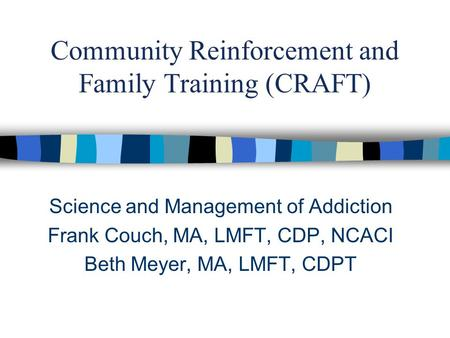 Craft Community Reinforcement And Family Training