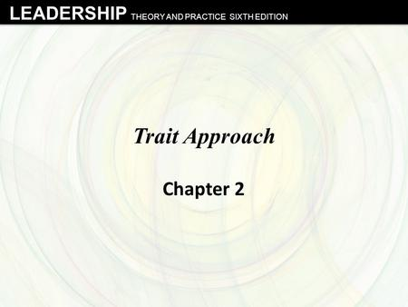 Trait Approach Chapter 2.