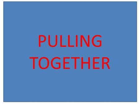 PULLING TOGETHER. Teamwork is the ability to work together toward a common vision. The ability to direct individual accomplishments toward organizational.