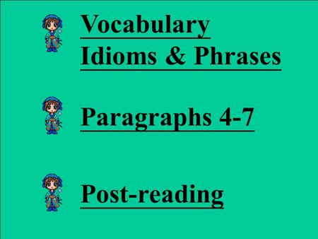 Vocabulary Idioms & Phrases Paragraphs 4-7 Post-reading.