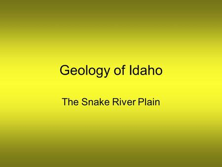 Geology of Idaho The Snake River Plain. Idaho can be divided into 6 natural geologic regions, each with its own unique characteristics.