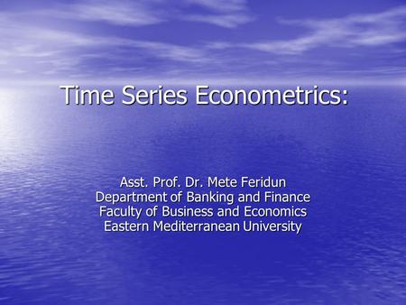 Time Series Econometrics: