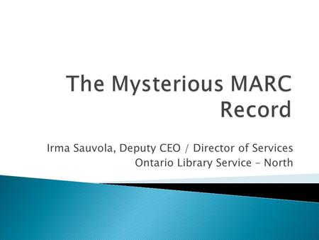 The Mysterious MARC Record