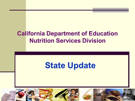 California Department of Education Nutrition Services Division