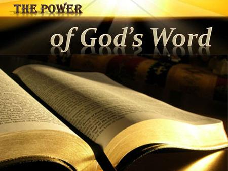 The Power of God's Word.