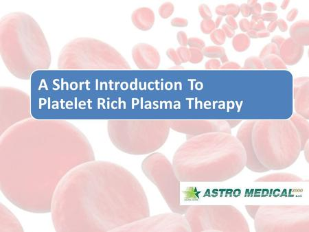 A Short Introduction To Platelet Rich Plasma Therapy.