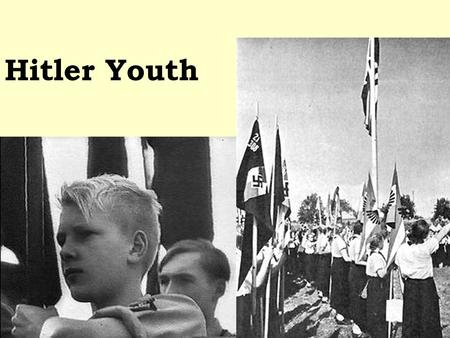 Hitler Youth.