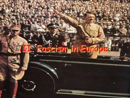 II. Fascism in Europe.