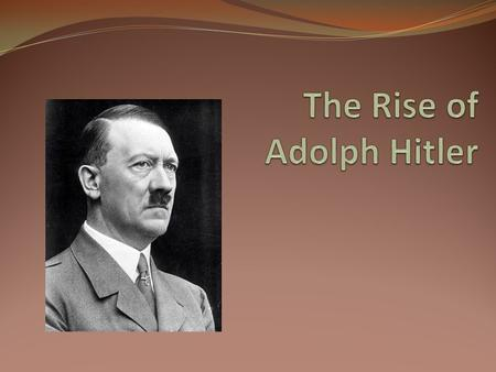 biography of adolph hitler essay Biography of adolf hitler essay adolph saw his father as a monster, a depraved creature, seeking to harm him and his mother the one who was meant to love him.