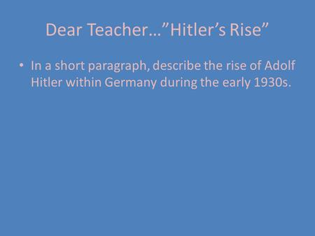 "Dear Teacher…""Hitler's Rise"""