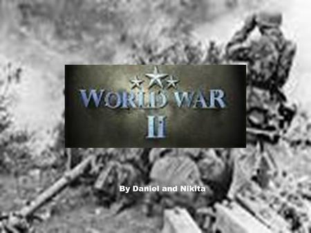 By Daniel and Nikita. World War 2 actually began in September 1939. But, the United States stayed out of it until they attacked Pearl Harbor. U.S. allies.