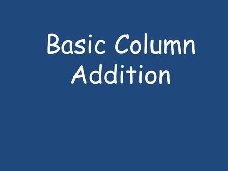 Basic Column Addition.