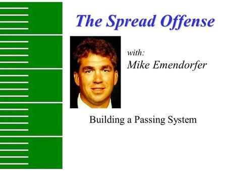Building a Passing System