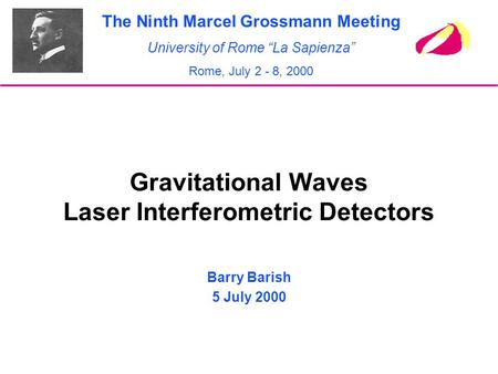 Gravitational Waves Laser Interferometric Detectors
