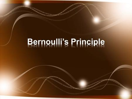 Daniel Bernoulli was a Swiss scientist (1700-1782) who analyzed the pressures involved with fluids. He found that stationary fluids such as air and water.
