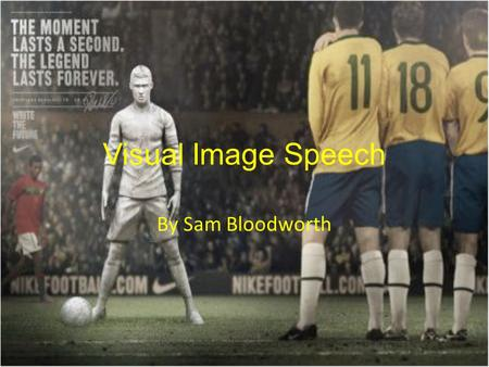 Visual Image Speech By Sam Bloodworth.
