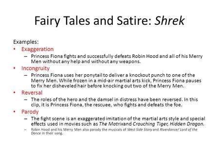 Fairy Tales and Satire: Shrek