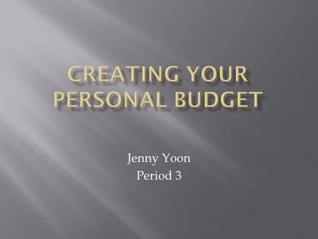"Jenny Yoon Period 3.  Go to Mr. Rylaarsdam's website   virtualenterprise/default.aspx  Find the ""VE Personal."