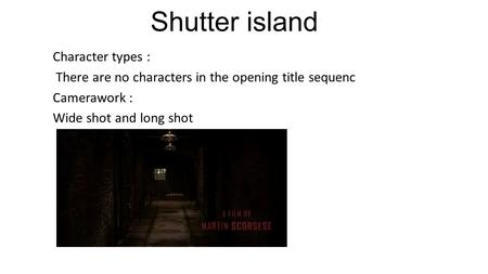Shutter island Character types :