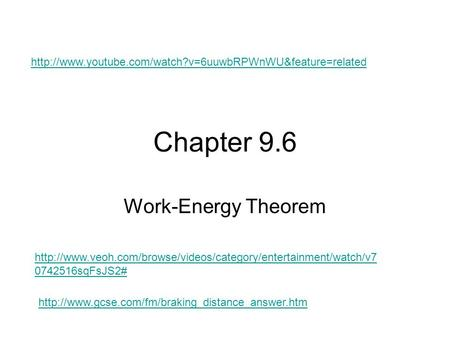Chapter 9.6 Work-Energy Theorem