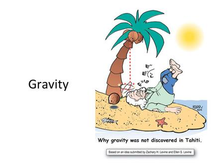 Gravity. Review Question What are Kepler's laws of planetary motion?