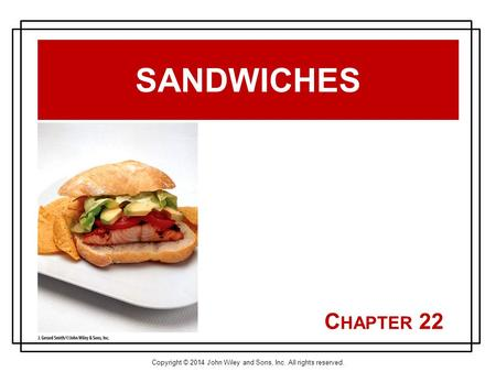 Sandwiches Chapter 22.